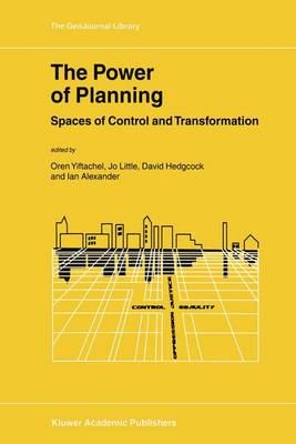 The Power of Planning: Spaces of Control and Transformation