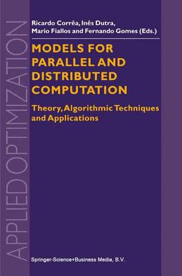 Models for Parallel and Distributed Computation: Theory, Algorithmic Techniques and Applications
