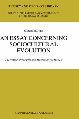 An Essay Concerning Sociocultural Evolution: Theoretical Principles and Mathematical Models