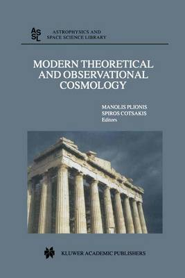 Modern Theoretical and Observational Cosmology: Proceedings of the 2nd Hellenic Cosmology Meeting, held in the National Observatory of Athens , Penteli, 19-20 April 2001