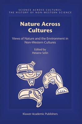 Nature Across Cultures: Views of Nature and the Environment in Non-Western Cultures