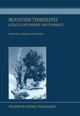 Mountain Timberlines: Ecology, Patchiness, and Dynamics