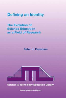 The Evolution of Science Education as a Field of Research: Defining an Identity