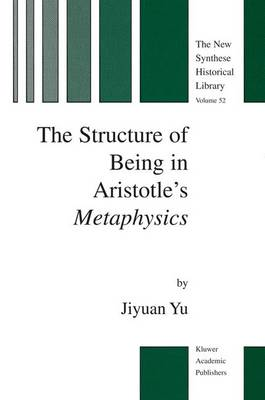 The Structure of Being in Aristotle's Metaphysics