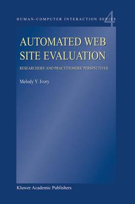 Automated Web Site Evaluation: Researchers' and Practioners' Perspectives