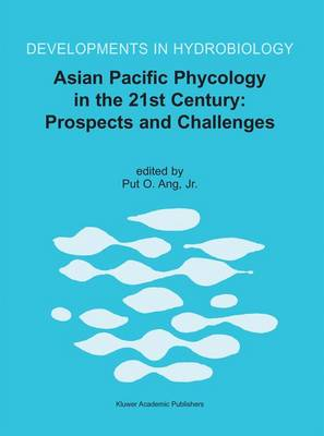 Asian Pacific Phycology in the 21st Century: Prospects and Challenges