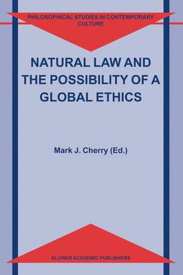 Natural Law and the Possibility of a Global Ethics