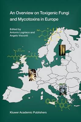 An Overview on Toxigenic Fungi and Mycotoxins in Europe