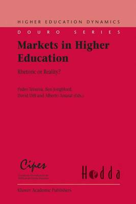 Markets in Higher Education: Rhetoric or Reality?