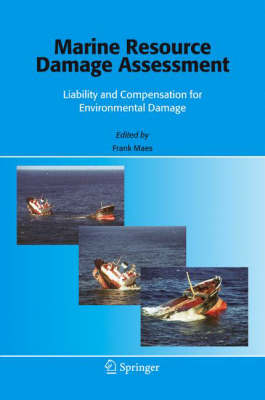 Marine Resource Damage Assessment: Liability and Compensation for Environmental Damage