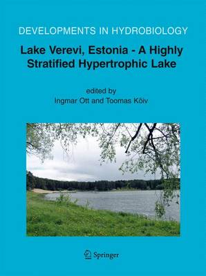 Lake Verevi, Estonia - A Highly Stratified Hypertrophic Lake