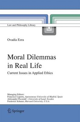 Moral Dilemmas in Real Life: Current Issues in Applied Ethics
