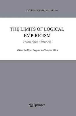 The Limits of Logical Empiricism: Selected Papers of Arthur Pap