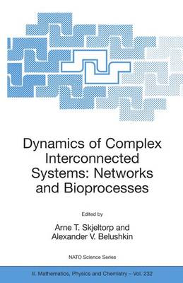 Dynamics of Complex Interconnected Systems: Networks and Bioprocesses