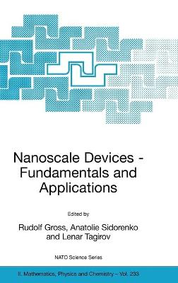 Nanoscale Devices: Fundamentals and Applications