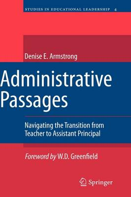 Administrative Passages: Navigating the Transition from Teacher to Assistant Principal