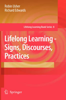 Lifelong Learning: Signs, Discourses, Practices
