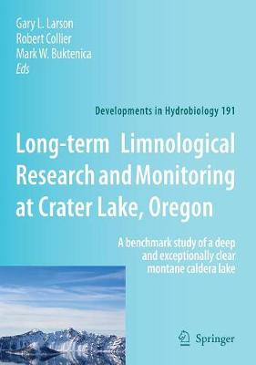 Long-term Limnological Research and Monitoring at Crater Lake, Oregon: A benchmark study of a deep and exceptionally clear montane caldera lake