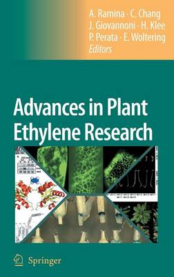 Advances in Plant Ethylene Research: Proceedings of the 7th International Symposium on the Plant Hormone Ethylene