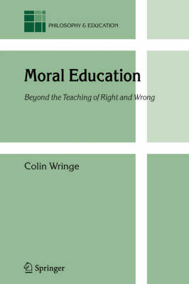 Moral Education: Beyond the Teaching of Right and Wrong