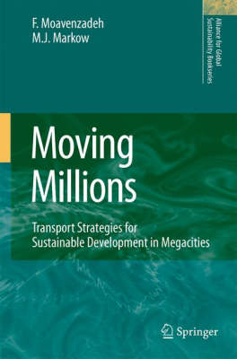 Moving Millions: Transport Strategies for Sustainable Development in Megacities