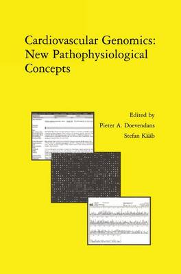 Cardiovascular Genomics: New Pathophysiological Concepts: Proceedings of the 2001 European Science Foundation Workshop in Maastricht