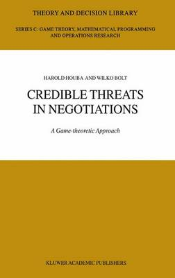 Credible Threats in Negotiations: A Game-theoretic Approach