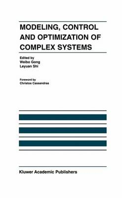 Modeling, Control and Optimization of Complex Systems: In Honor of Professor Yu-Chi Ho