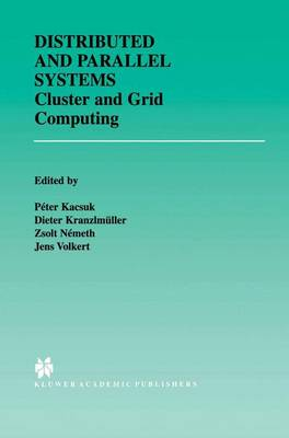 Distributed and Parallel Systems: Cluster and Grid Computing