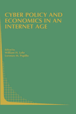 Cyber Policy and Economics in an Internet Age