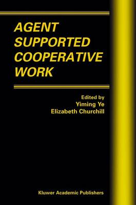 Agent Supported Cooperative Work