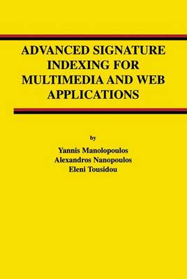 Advanced Signature Indexing for Multimedia and Web Applications