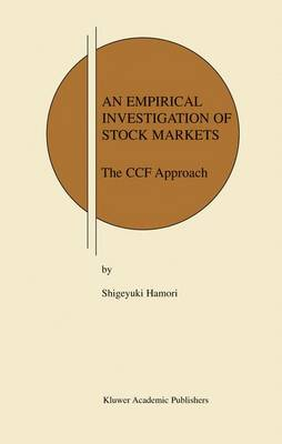 An Empirical Investigation of Stock Markets: The CCF Approach