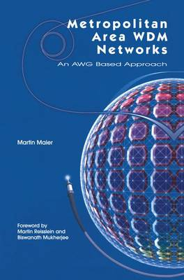 Metropolitan Area WDM Networks: An AWG-Based Approach