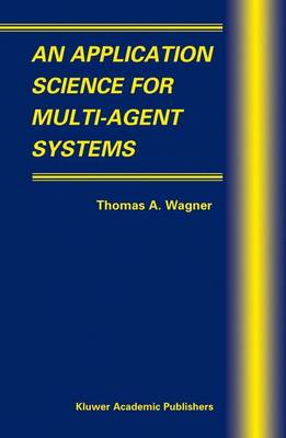 An Application Science for Multi-Agent Systems