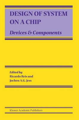 Design of System on a Chip: Devices & Components