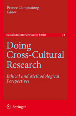 Doing Cross-Cultural Research: Ethical and Methodological Perspectives