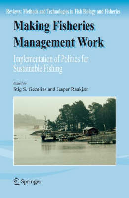 Making Fisheries Management Work: Implementation of Policies for Sustainable Fishing