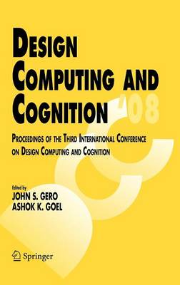 Design Computing and Cognition '08: Proceedings of the Third International Conference on Design Computing and Cognition