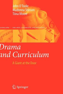 Drama and Curriculum: A Giant at the Door