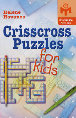 Crisscross Puzzles for Kids: An Official Mensa Puzzle Book