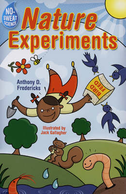 No Sweat Science: Nature Experiments