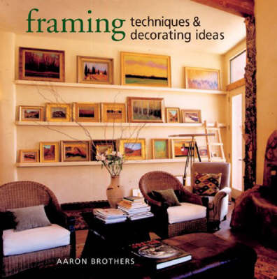 Framing Techniques and Decorating Ideas