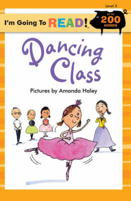 I'm Going to Read (R) (Level 3): Dancing Class