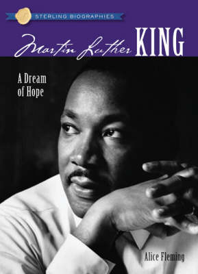 Sterling Biographies (R): Martin Luther King, Jr.: A Dream of Hope