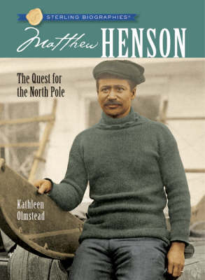Matthew Henson: The Quest for the North Pole