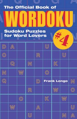 Official Book of Wordoku: Sudoku Puzzles for Word Lovers: No. 4