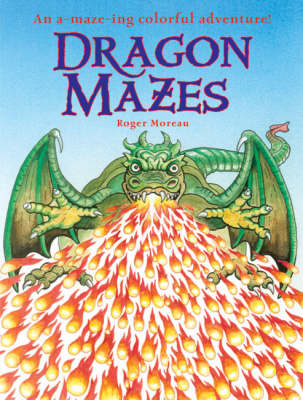 Dragon Mazes: An A-Maze-ing Colorful Adventure!