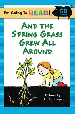 And the Spring Grass Grew All Around: Level 1