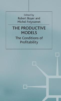 The Productive Models: The Conditions of Profitability
